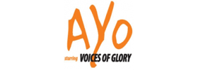 Ayo starring Voices of Glory