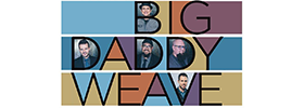 Big Daddy Weave 2019 Schedule