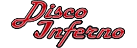 Disco Inferno  2019 Schedule