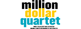 Million Dollar Quartet   2019 Schedule