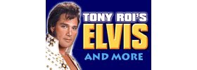 Tony Roi Elvis & More
