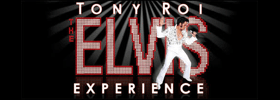 Tony Roi  The Elvis Experience
