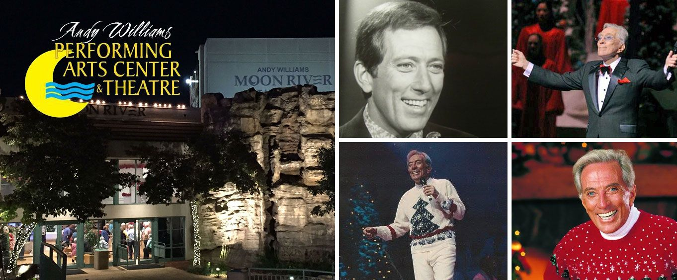 Andy Williams Moon River Theater